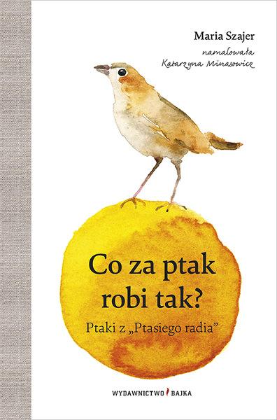 Ksiazki Dla Dzieci O Ptakach I Inne Materialy Dla Malych Ornitologow