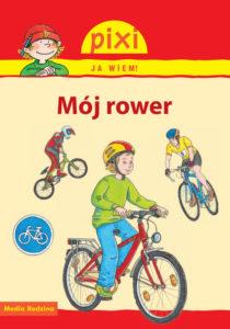 Pixi Ja wiem! Mój rower