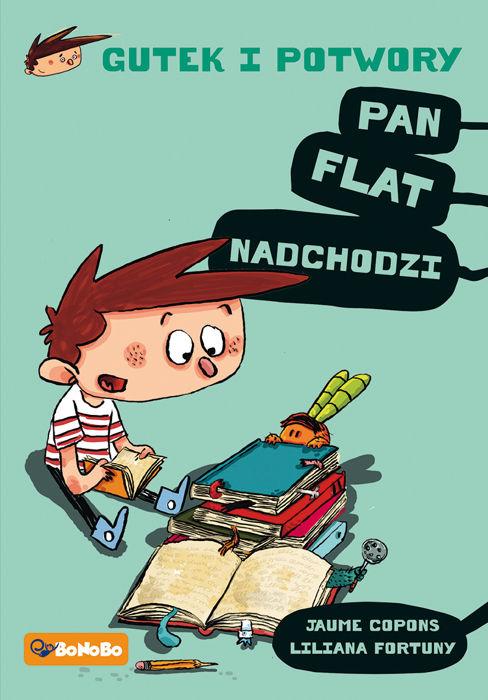 Gutek i potwory: Pan Flat nadchodzi! Book Cover